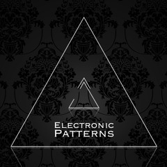 Electronic Patterns 15 / October // 116-122 BPM