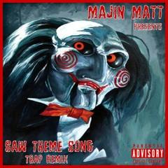 SAW Theme Song - Trap Remix