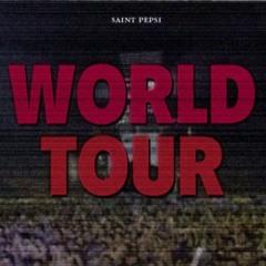 Saint Pepsi - World Tour [Full Album]