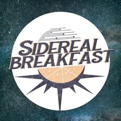 Sidereal Breakfast
