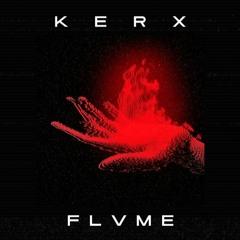 KERX - FLVME
