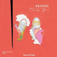 Obzkure - Only You (Rudii Remix)