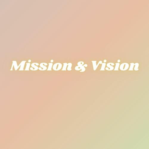 Core Team Training pt. 1: Mission & Vision
