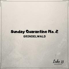 S03 E03 - Grindelwald - Sunday Quarantine No. 2