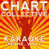 Disconnected (Originally Performed By Keane) [Full Vocal Version]