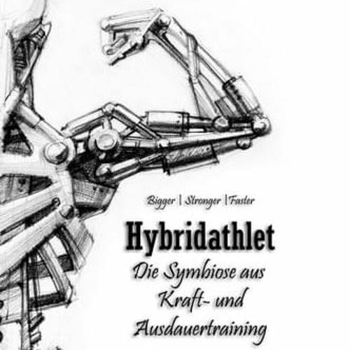 Hörprobe Hybridathlet: Die Symbiose aus Kraft- und Ausdauertraining