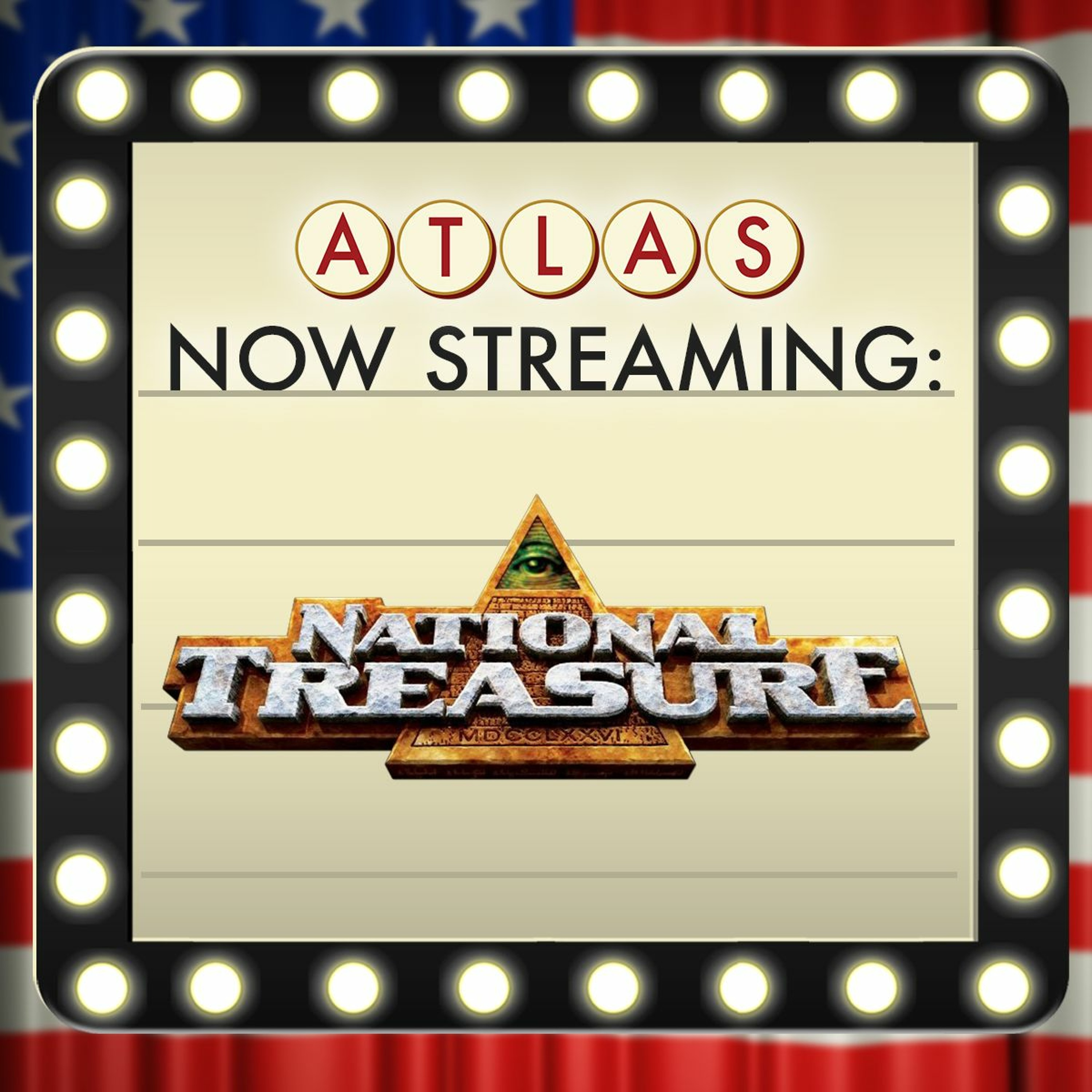 National Treasure on the 4th of July - Atlas: Now Streaming 71