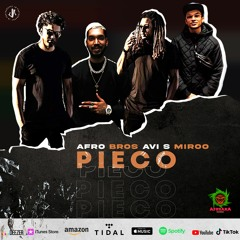 Afro Bros, Avi S, Miroo - Pieco (Official Audio)
