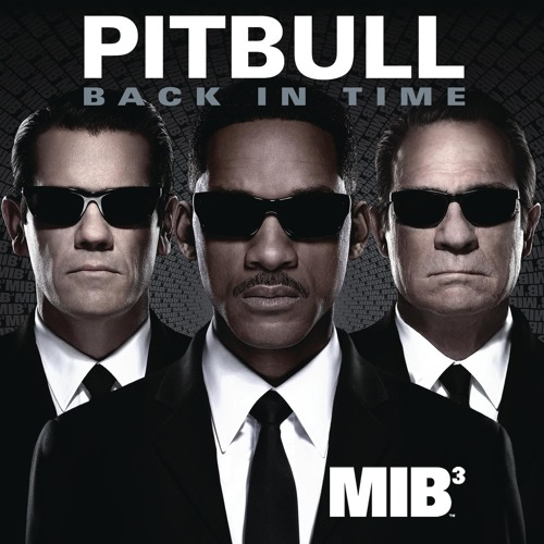 """Back in Time (featured in """"Men In Black 3"""")"""