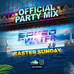 SPEED ON THE WATER PARTY MIX