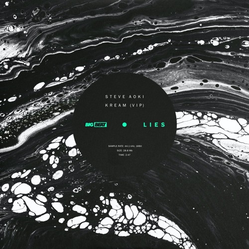Steve Aoki & KREAM - LIES (KREAM VIP Mix)