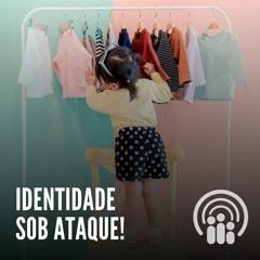 Andressa Oliveira - Ep.59 - Identidade sob ATAQUE!