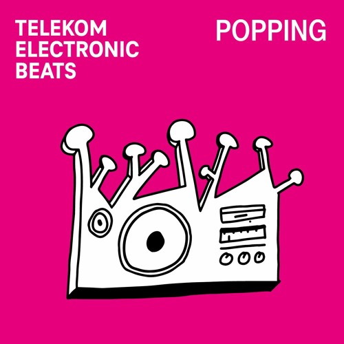 POPPING BY TELEKOM ELECTRONIC BEATS