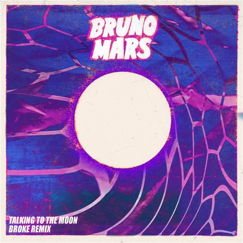 Talking to the moon - BROKE Remix