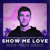 Download Show Me Love (Mike Prob Remix) [feat. Robin S] Mp3