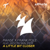 Manse X Frank Pole feat. Jason Walker - A Little Bit Closer Portada del disco