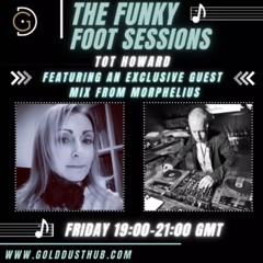 The Funky Foot Sessions 54 - 28 - 05 - 21 - Guest Mix From Morphelius