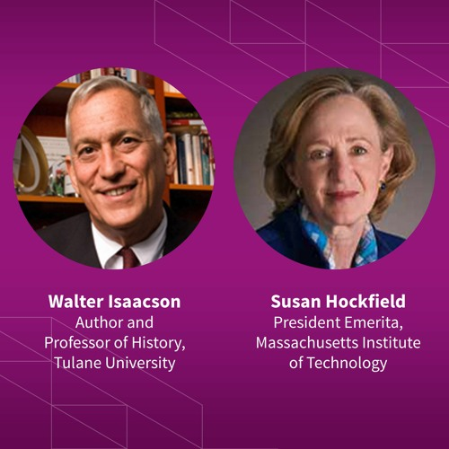 Susan Hockfield and Walter Isaacson discuss biology, energy, and the next technology revolution