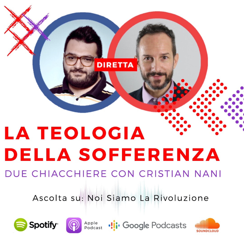 La Teologia Della Sofferenza Con Cristian Nani (Porte Aperte)