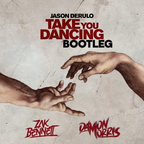 Take You Dancing (Damon Morris & Zak Bennett Bootleg)