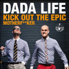 Kick Out The Epic Motherf**ker (Radio Edit Clean)