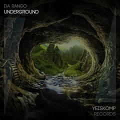 Da Rango - Underground (Original Mix)