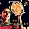 Download Aaj Karwa Chauth Hai Mp3
