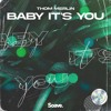 Download Thom Merlin - Baby It's You Mp3