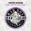 You Gets No Love (Remix Instrumental)