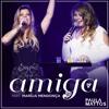 Amiga (Participação especial de Marília Mendonça) (Ao vivo)