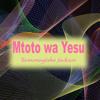 Mutoto Wa Yesu