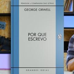 POR QUE ESCREVO de George Orwell
