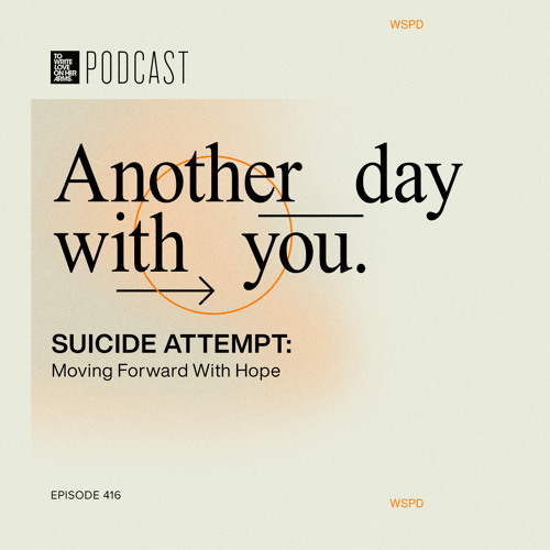 """Episode 416: """"Suicide Attempt: Moving Forward With Hope"""" with Author Bill Konigsberg"""