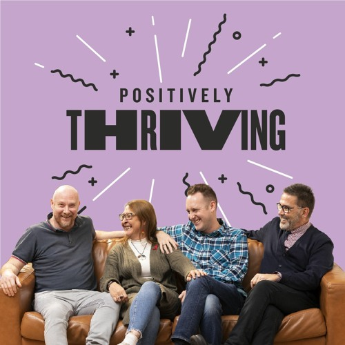 Positively Thriving: All Woman