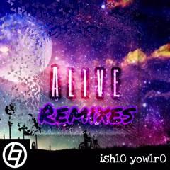 HRK - ALIVE (ish10 yow1r0 Remix)
