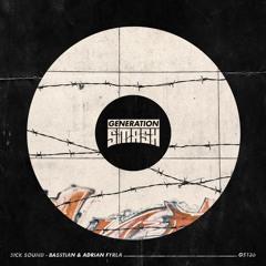 Basstian & Adrian Fyrla - Sick Sound