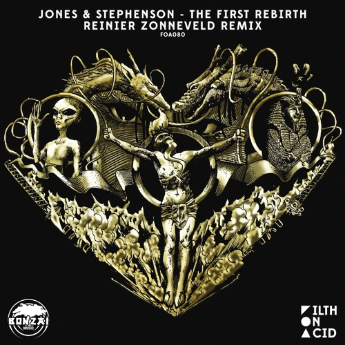 PREMIERE: Jones & Stephenson - The First Rebirth (Reinier Zonneveld Remix) [Filth on Acid]