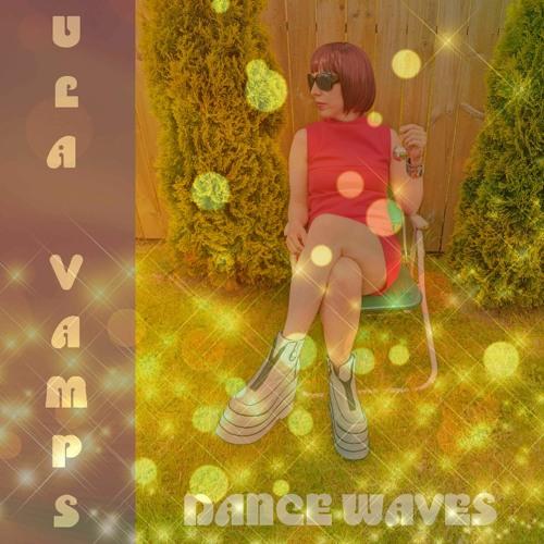 Ula Vamps - How Crazy I Go (Snip)
