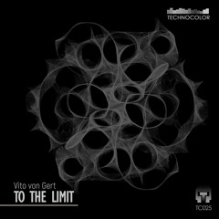Vito von Gert - To the Limit   Snipped