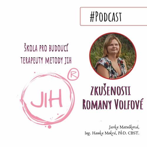Zkušenosti s kurzem Terapeut metody JIH® - Romana Volfová