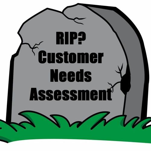Are Customer Needs Assessments Dead?  Ad sales training advisor Ryan Dohrn explains