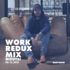 WORK REDUX MIX 006 - Moutsi