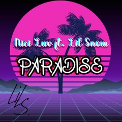 Paradise (prod. By Young Taylor)Ft. Nici Luv