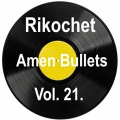 Amen Bullets Vol 21 - International Beer Day Mix 21