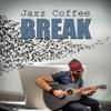 Jazz Coffee Break (Music Bar)