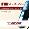 Tell Your Heart To Beat Again (Performance Track Original with Background Vocals)