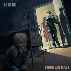Haunted Jazz Tapes 2 Audio Preview