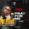 Download Mantezy ft Ramsey stf_picazoRaph _pray for me cover Mp3