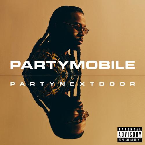 PARTYNEXTDOOR - EYE ON IT