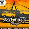 Download STREET OF LAGOS MIX Mp3
